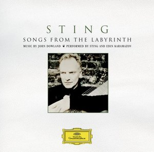 Sting sings John Dowland / Songs from the Labyrinth