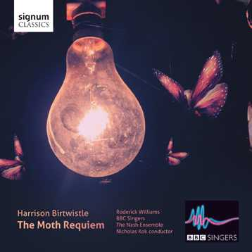 Harrison Birtwistle / The Moth Requiem // BBC Singers