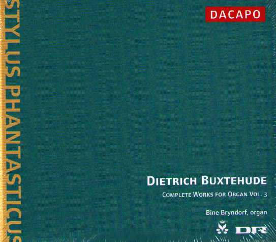 Dieterich Buxtehude / Complete Works for Organ vol. 3 / Bine Bryndorf