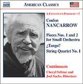 Conlon Nancarrow / Pieces for Small Orchestra / Tango? / String Quartet no. 1 etc.