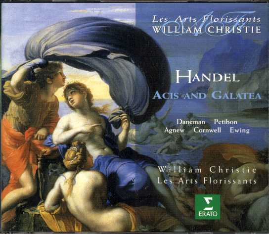 Georg Friedrich Händel / Acis & Galatea / Sophie Daneman / Patricia Petibon / Les Arts Florissants / William Christie