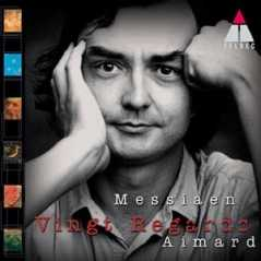 Olivier Messiaen / Vingt Regards / Pierre-Laurent Aimard
