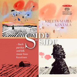 Kreeta-Maria Kentala / Side By Side // J.S. Bach / Folk music from Kaustinen