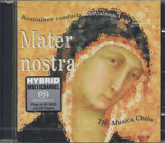 Pekka Kostiainen / Mater nostra / The Musica Choir SACD
