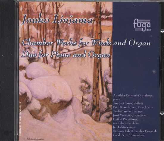 Jouko Linjama / Chamber Works for Winds and Organ / Sinfonia Lahti Chamber Ensemble / Petri Komulainen / Jan Lehtola