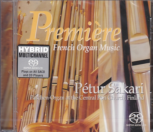 Première / Pétur Sakari / Paschen-Organ at the Central Pori Church SACD