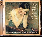 Kantele Ensemble Käenpiiat / Sweet Soothing Sounds