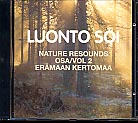 Luonto soi vol. 2 / Erämaan kertomaa / Finnish Nature Resounds / Tales of Wilderness