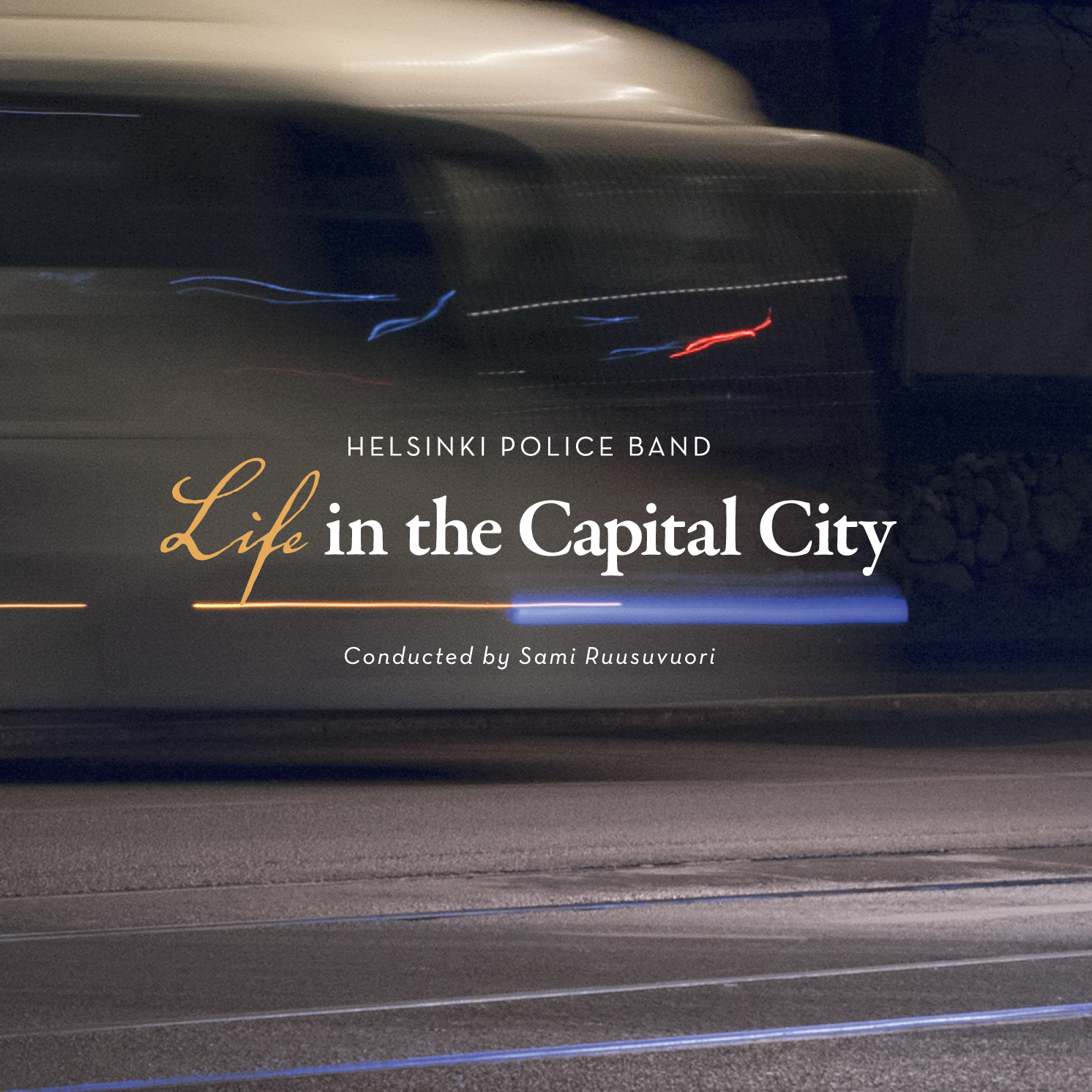 Life in the Capital City // Helsinki Police Band / Sami Ruusuvuori
