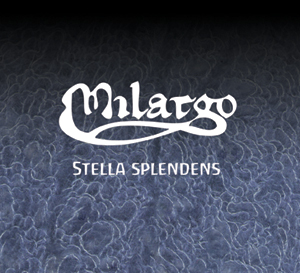 Milargo / Stella Splendens