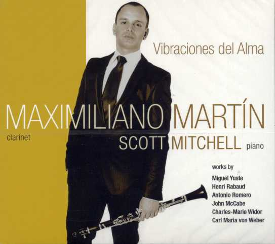 Vibraciones del Alma / Vibrations of the Soul / Maximiliano Martín, clarinet