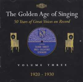 The Golden Age of Singing Vol. 3