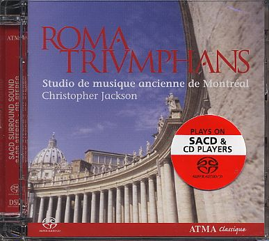Roma Triumphans / Studio de Musique Ancienne de Montreal / Polychoral music in the Churches of the Vatican and Rome / SACD