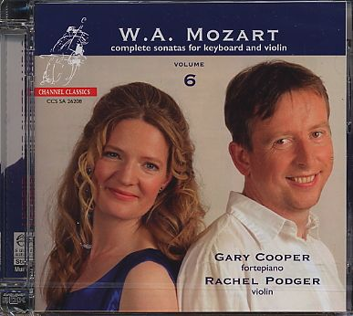 W.A. Mozart / Complete Sonatas for Keyboard and Violin, Vol. 6 / Gary Cooper / Rachel Podger SACD