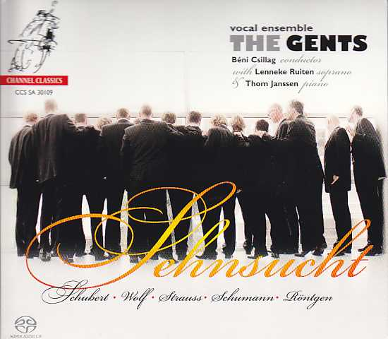 The Gents / Sehnsucht / Franz Schubert / Robert Schumann / Hugo Wolf / Julius Röntgen / Richard Strauss SACD