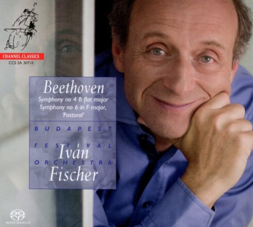 Ludwig van Beethoven / Symphonies 4 & 6 / Budapest Festival Orchestra / Iván Fischer SACD