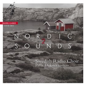 Swedish Radio Choir / Nordic Sounds 2 // Jan Sandström / David Wikander / Jorgen Jersild / Jaakko Mäntyjärvi / Hugo Alfvén / Anders Hillborg
