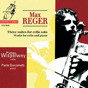 Max Reger / Three Suites for Cello Solo / Pieter Wispelwey / Paolo Giacometti