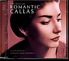 Maria Callas / The Best Of ... Romantic Callas - A Collection of Romantic Arias and Duets