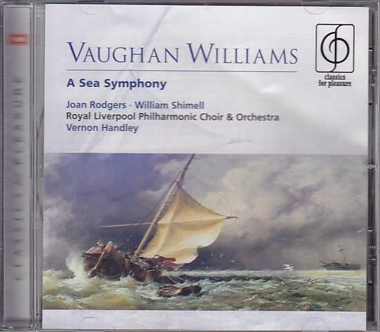 Ralph Vaughan Williams / A Sea Symphony / Joan Rodgers / William Schimell / Royal Liverpool Philharmonic / Vernon Handley