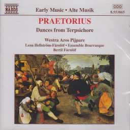 Michael Praetorius / Dances from Terpsichore / Westra Aros Pijpare