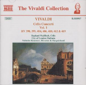 Antonio Vivaldi / Cello Concerti Vol. 1 / Raphael Wallfisch / City of London Sinfonia / Nicholas Kraemer