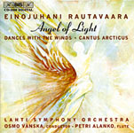 Einojuhani Rautavaara / Angel of Light / Cantus Arcticus / Dances with the Winds // Lahti Symphony Orchestra / Osmo Vänskä