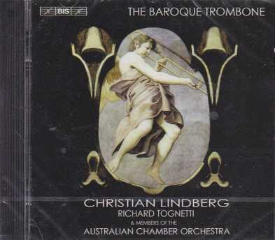 The Baroque Trombone / Christian Lindberg