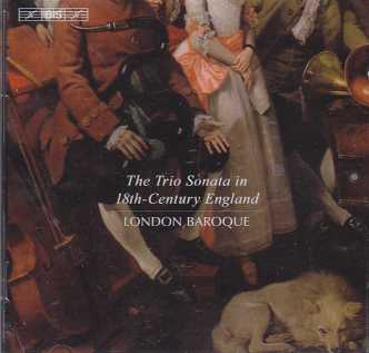 The Trio Sonata in 18th-Century England / London Baroque