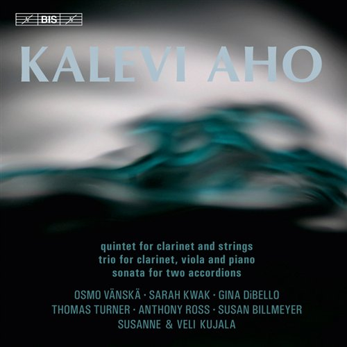 Kalevi Aho / Clarinet Quintet / Clarinet Trio / Sonata for Two Accordions