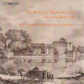 The Musical Treasures of Leufsta Bruk (II) / Drottningholm Baroque Ensemble