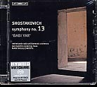 Dmitri Shostakovich / Symphony no. 13 / Netherlands Radio Philharmonic Orchestra & Choir / Mark Wigglesworth SACD