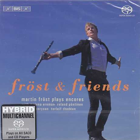 Fröst & Friends / Martin Fröst plays encores SACD