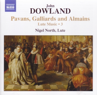 John Dowland / Lute Music 3 - Pavans, Galliards and Almains / Nigel North