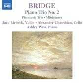 Frank Bridge / Piano Trios / Miniatures