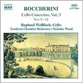 Luigi Boccherini / Cello Concertos Vol. 3 / Raphael Wallfisch