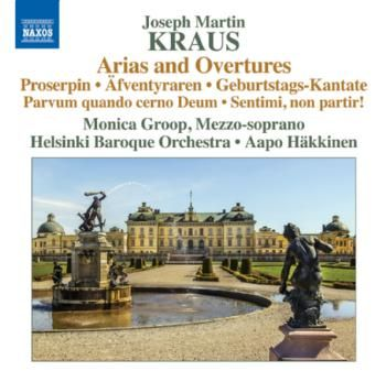 Joseph Martin Kraus / Arias and Overtures // Groop / HBO / Häkkinen