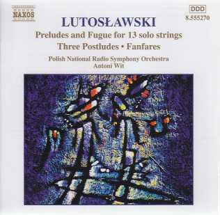 Witold Lutoslawski / Orchestral Works Vol 7 / Polish National Radio Symphony Orchestra / Antoni Wit