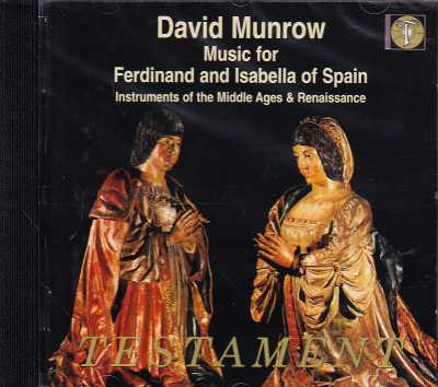 David Munrow / Music for Ferdinand and Isabella of Spain / Instruments of the Middle Ages & Renaissance