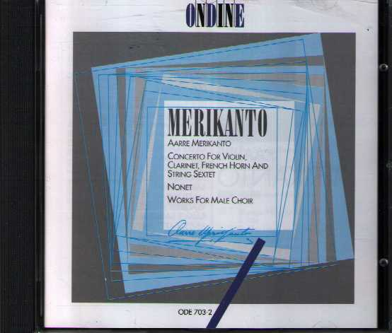 Aarre Merikanto: Schott Concerto / Nonet / Works for Male Choir