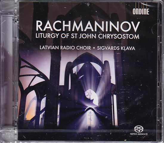 Sergei Rachmaninov / The Divine Liturgy of St. John Chrysostom / Sigvards Klava / Latvian Radio Choir SACD