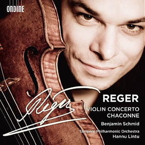 Max Reger / Violin Concerto / Chaconne // Benjamin Schmid / Tampere Philharmonic Orchestra / Hannu Lintu