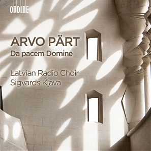 Arvo Pärt / Da Pacem Domine // Latvian Radio Choir / Sigvards Klava