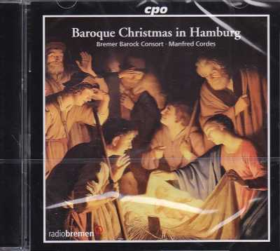 Baroque Christmas in Hamburg / Bremer Barock Consort / Manfred Cordes