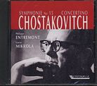 Dmitri Shostakovich / Symphony no. 15 (arr. for two pianos) / Concertino / Philippe Entremont / Laura Mikkola