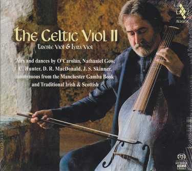 The Celtic Viol II / Jordi Savall / Andrew Lawrence-King / Frank McGuire SACD