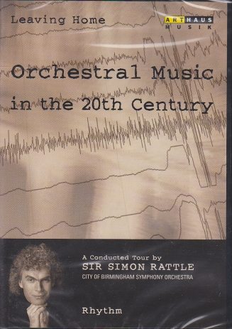 Orchestral Music in the 20th Century / Rhythm DVD