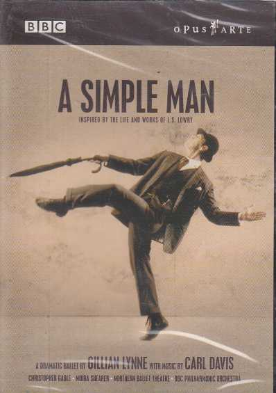 Carl Davis & Gillian Lynne / A Simple Man / Northern Ballet Theatre / BBC Philharmonic Orchestra / Gillian Lynne DVD