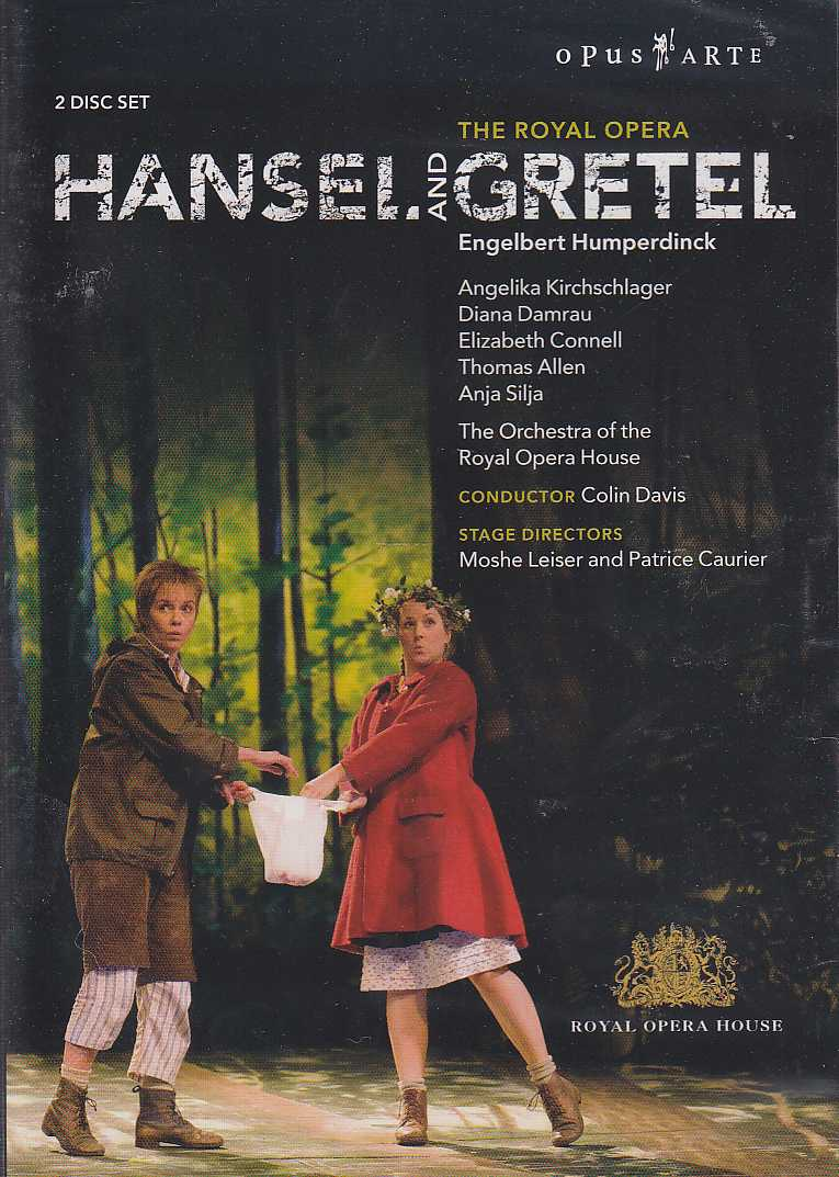 Engelbert Humperdinck / Hansel and Gretel / Angelika Kirchschlager / Diana Damrau / The Royal Opera HOese / Colin Davis DVD