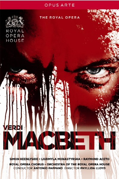 Giuseppe Verdi / Macbeth / Simon Keenlyside / Raymond Aceto / Orchestra of the Royal Opera House / Antonio Pappano DVD